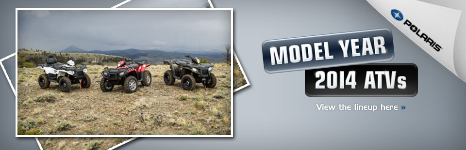 Click here to view the 2014 Polaris ATV lineup.