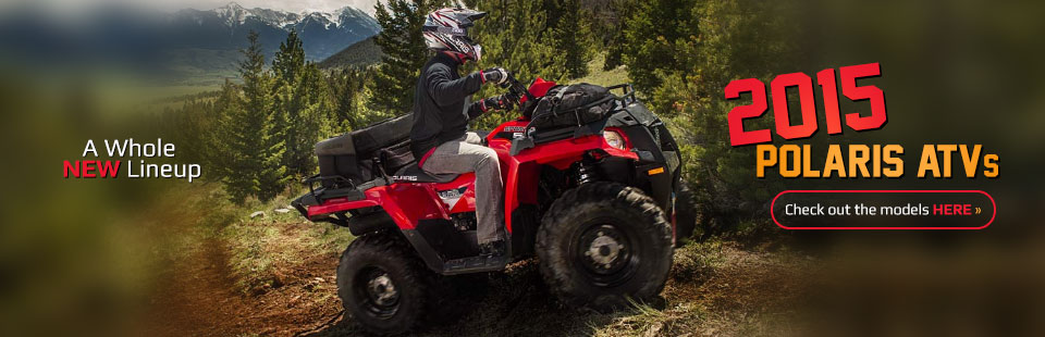 2015 Polaris ATVs: Click here to view the models.