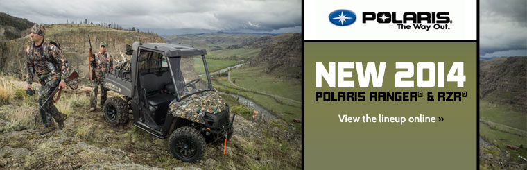 Click here to view the 2014 Polaris Ranger® and RZR® lineup.