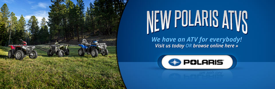Click here to browse the new Polaris ATVs.