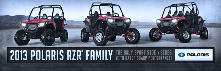 Click here to view the 2013 Polaris RZR® family.