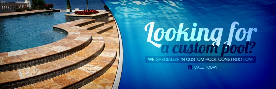 Looking for a custom pool? We specialize in custom pool construction! Click here to contact us.