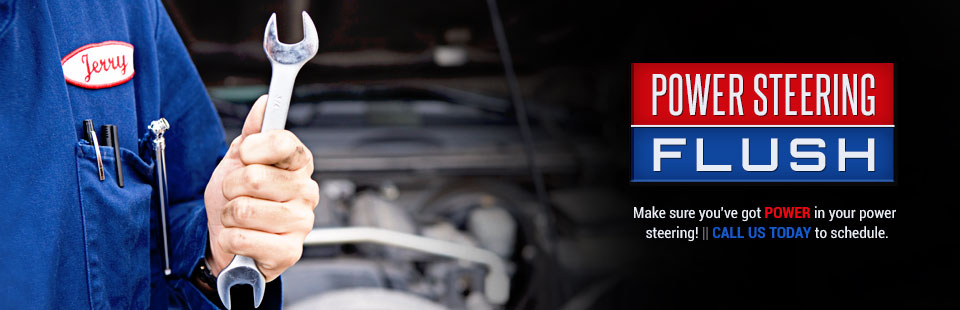 We offer power steering flushes. Click here to contact us for details.