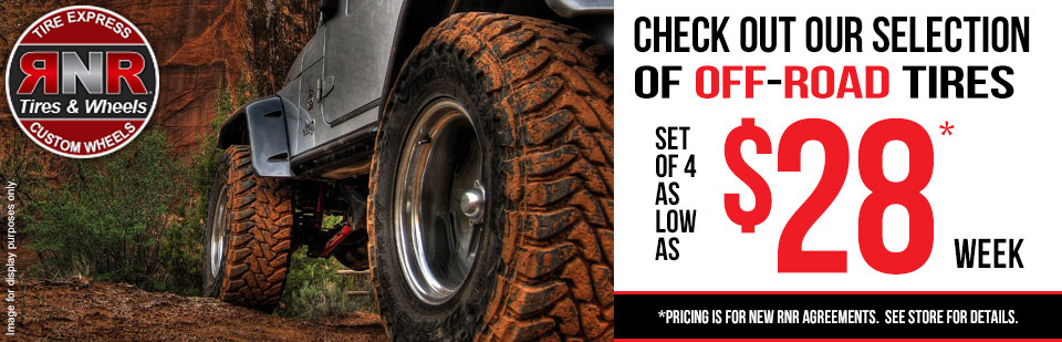 Check out our selection of off-road tires as low as $28 per week!