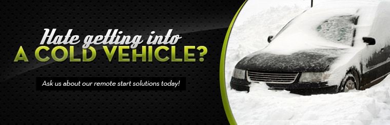 Hate getting into a cold vehicle? Ask us about our remote start solutions today!