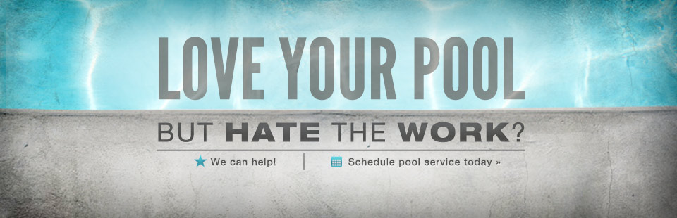 Love your pool but hate the work? We can help! Contact us to schedule pool service today.
