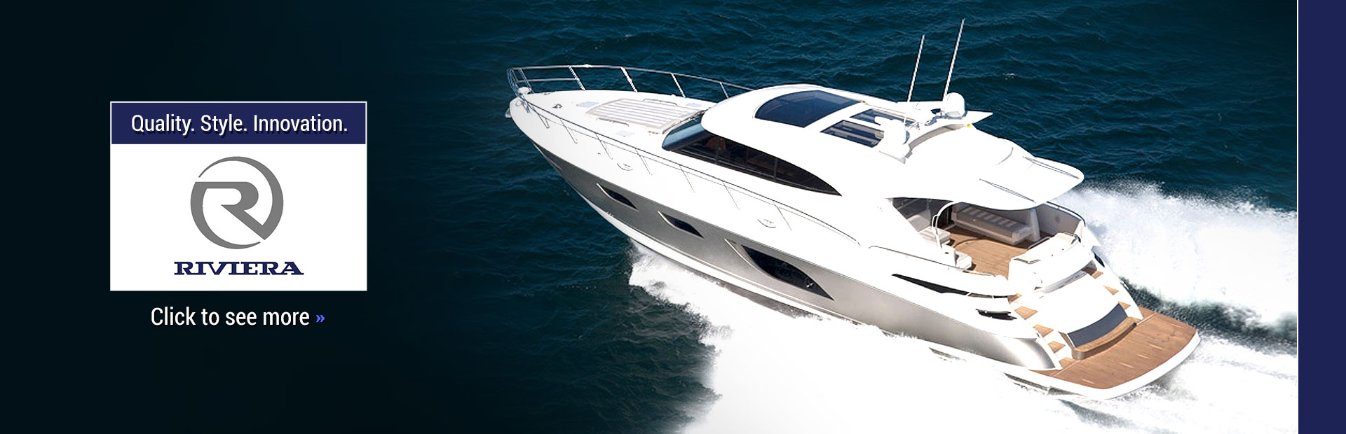 Riviera Yachts: Click here to view the lineup.