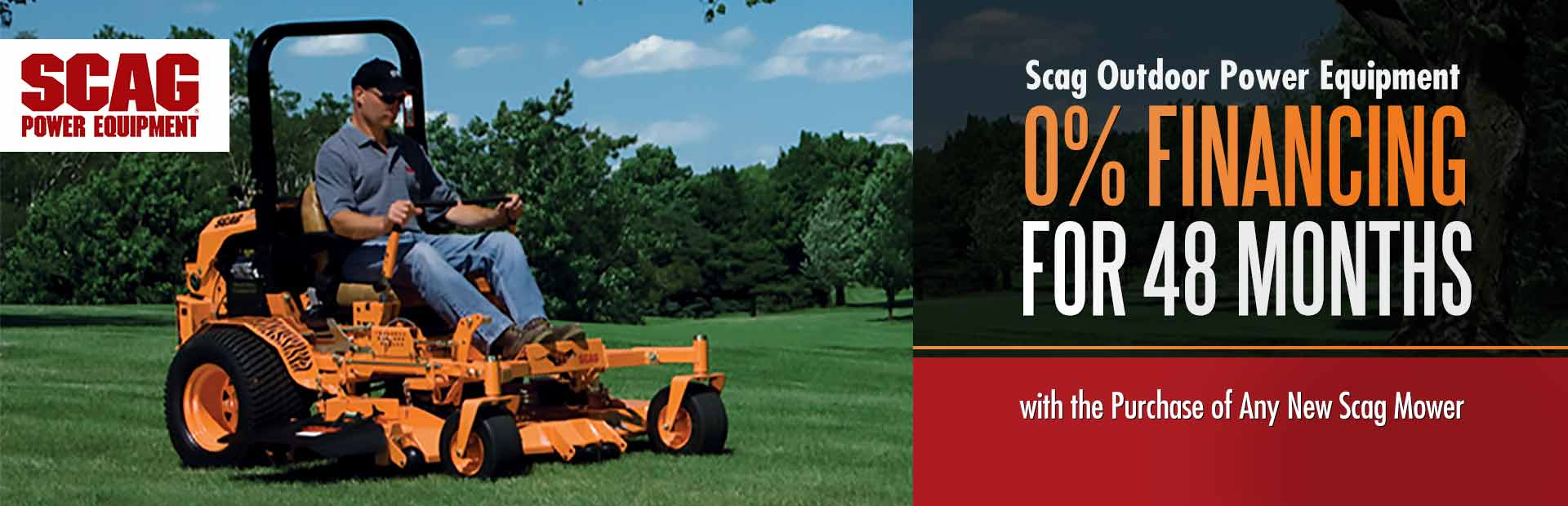 Get 0% financing for 48 months with the purchase of any new Scag mower!