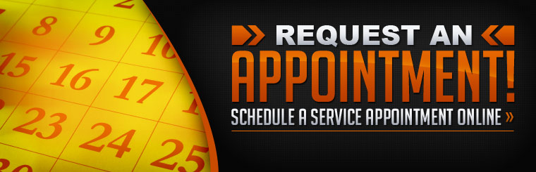 Request an appointment! Click here to schedule a service appointment online.