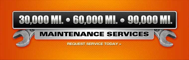 Request 30,000, 60,000, or 90,000 mile maintenance service online.