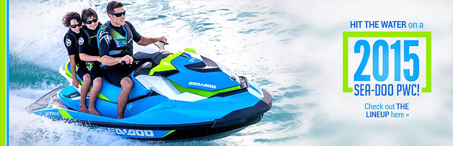Hit the water on a 2015 Sea-Doo PWC! Click here to view the models.