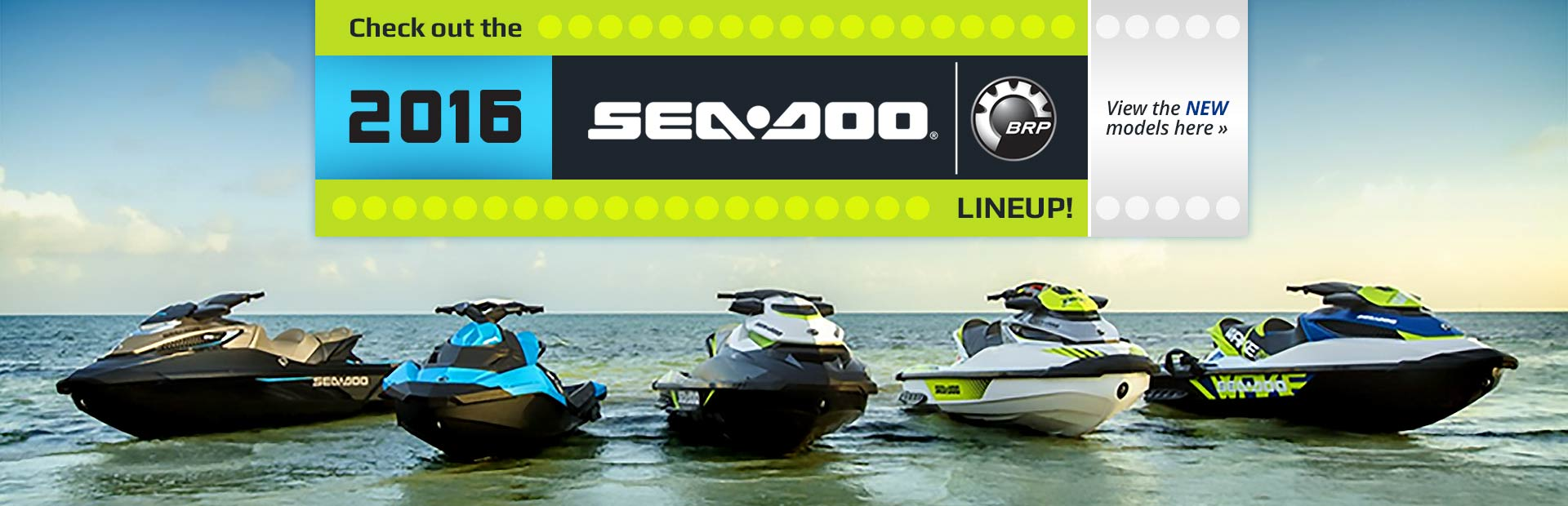 2016 Sea-Doo Lineup: Click here to view the models.