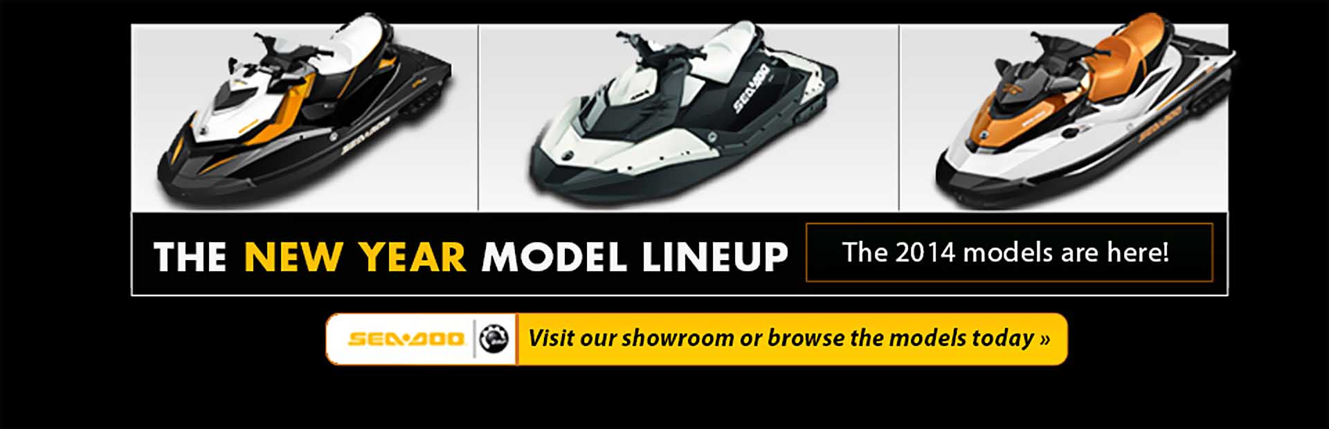View the 2014 Sea-Doo lineup.