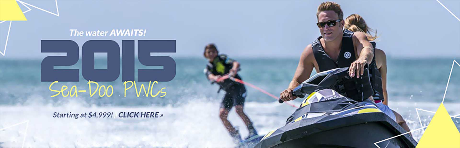 2015 Sea-Doo PWCs start at $4,999! Click here to view the models.