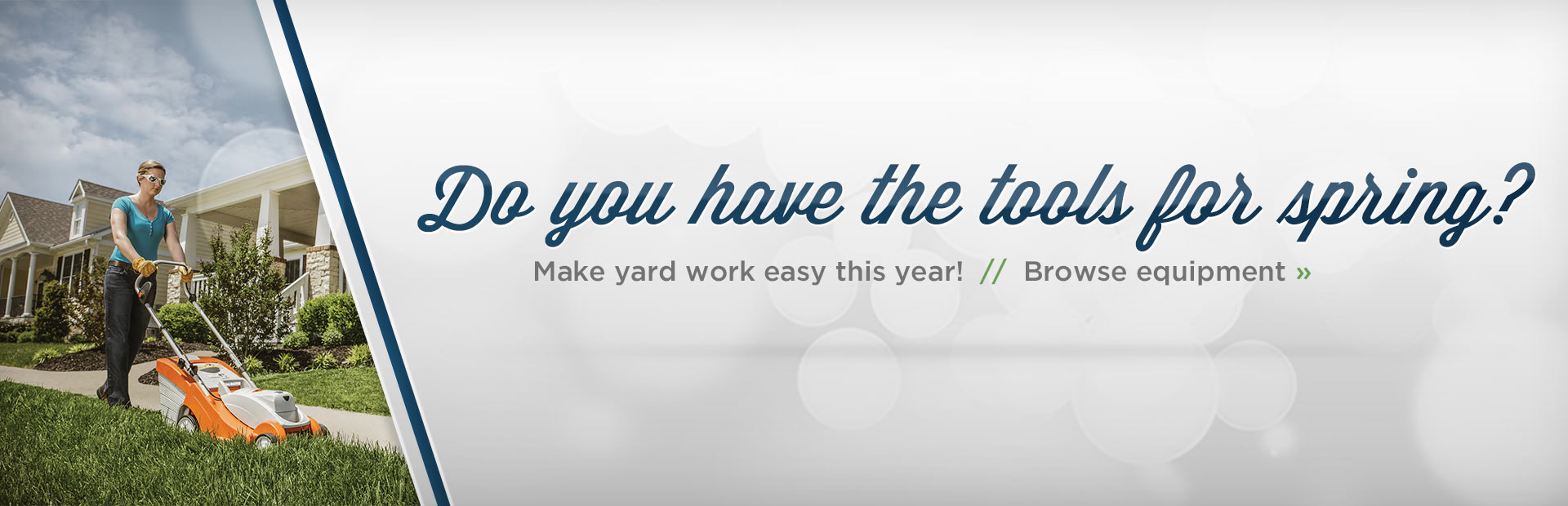 Click here to browse yard equipment.