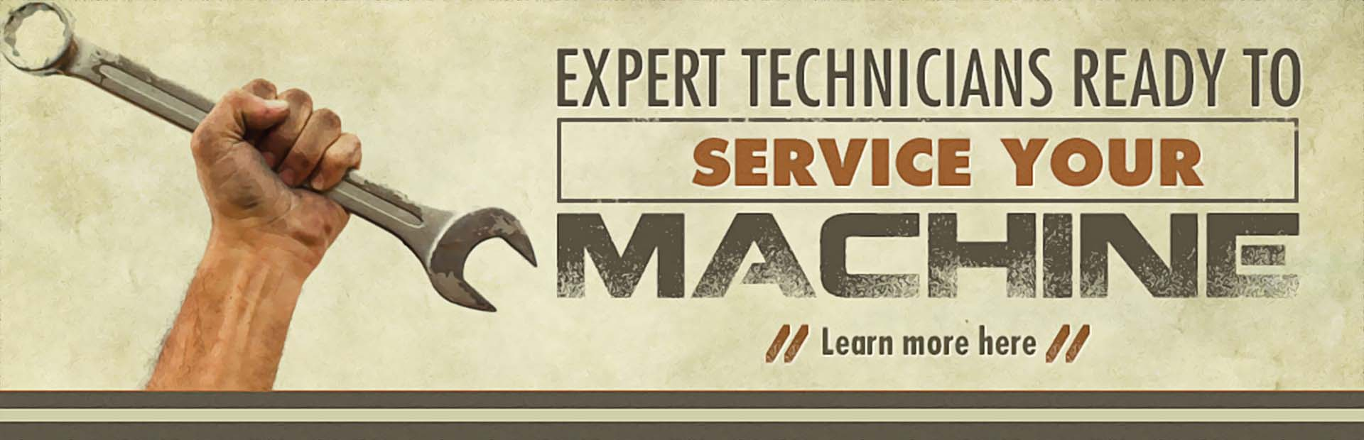 Expert Technicians Ready to Service Your Machine: Click here to learn more.
