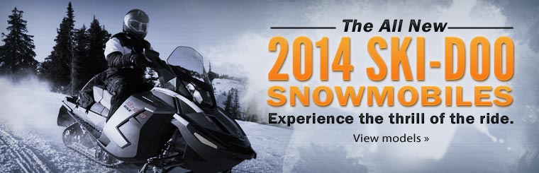 Click here to view the all new 2014 Ski-Doo snowmobiles.