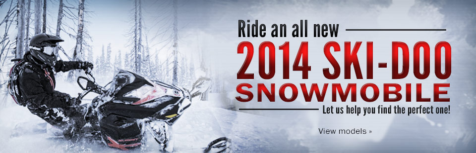 Click here to view the 2014 Ski-Doo snowmobiles.