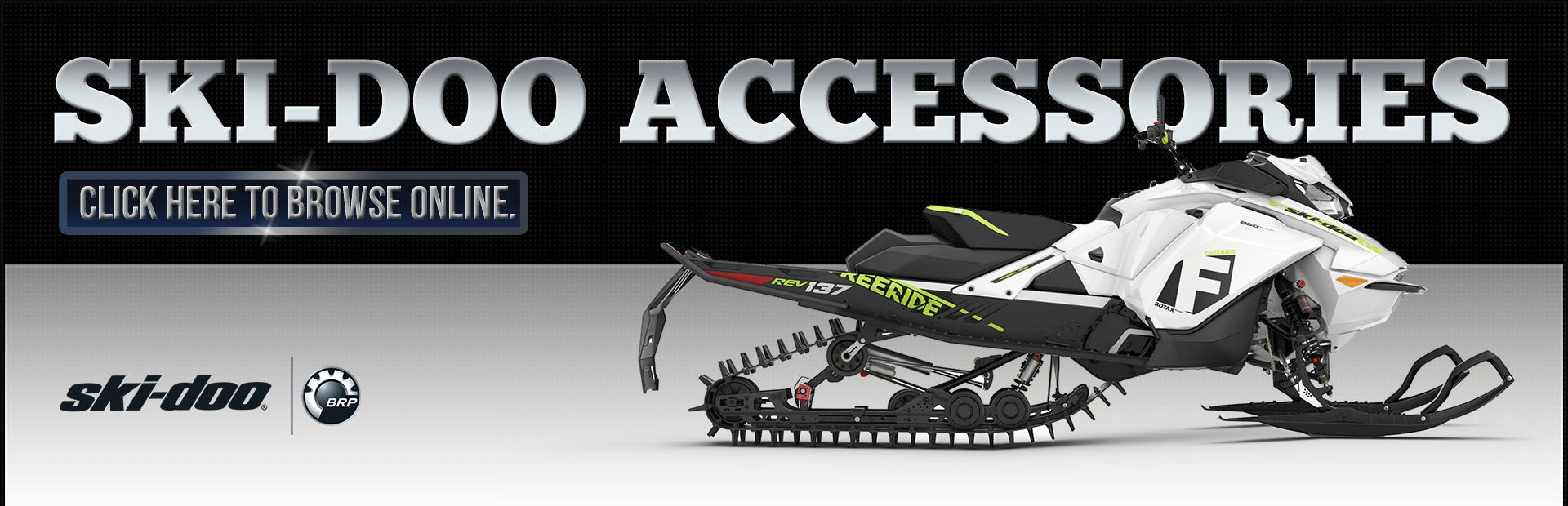 Click here to browse Ski-Doo accessories online.
