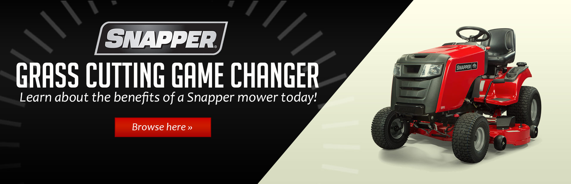 Learn about the benefits of a Snapper mower today! Click here to browse the models.