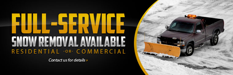 Residential and commercial full-service snow removal is available! Contact us for details.