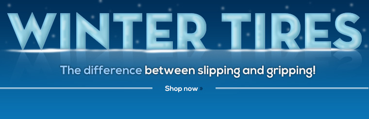 Click here to shop online for winter tires.