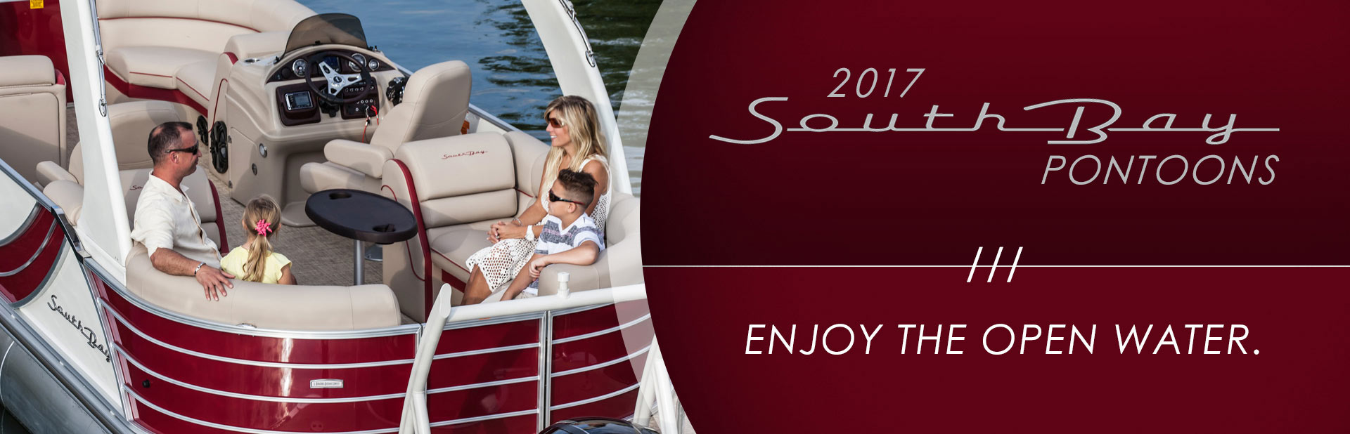 2017 South Bay Pontoons: Click here to view the models.
