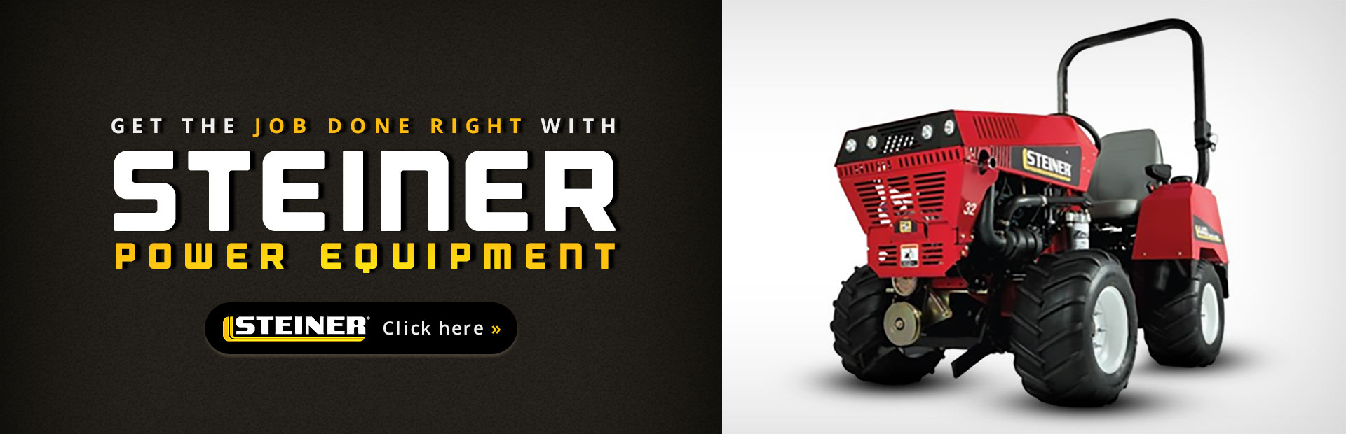 Steiner Power Equipment: Click here to view our showcase!