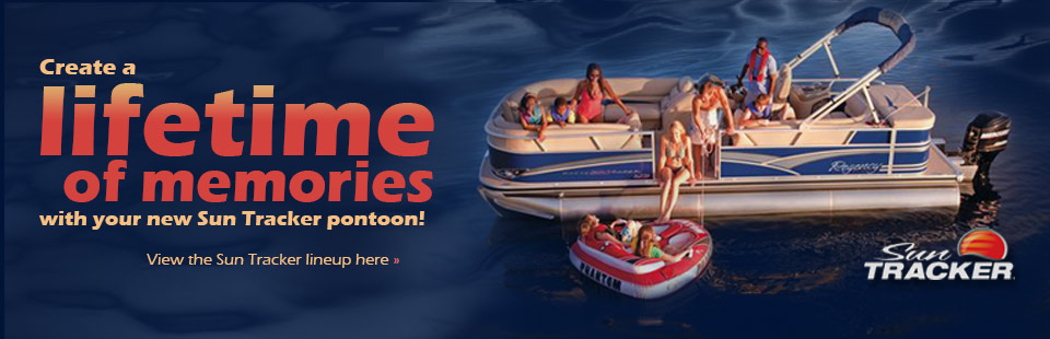 Click here to view 2012 Sun Tracker pontoons!