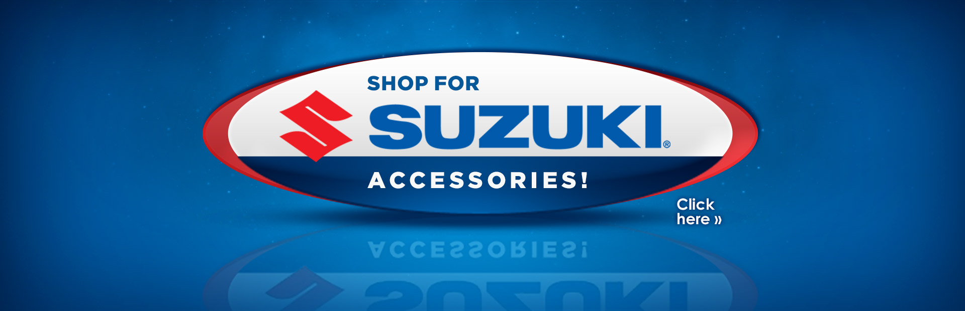 Click here to shop for Suzuki accessories!