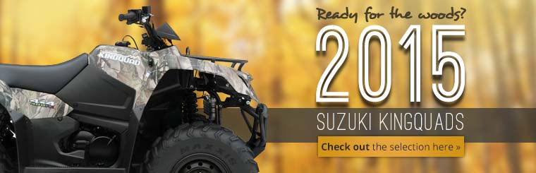 2015 Suzuki KingQuad ATVs: Click here to view the models.