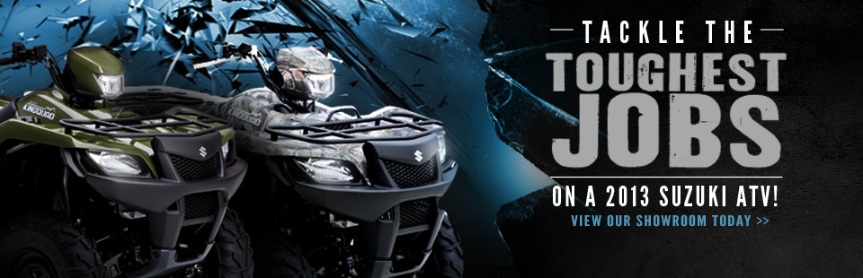 Tackle the toughest jobs on a 2013 Suzuki ATV! Click here to view our showroom today.