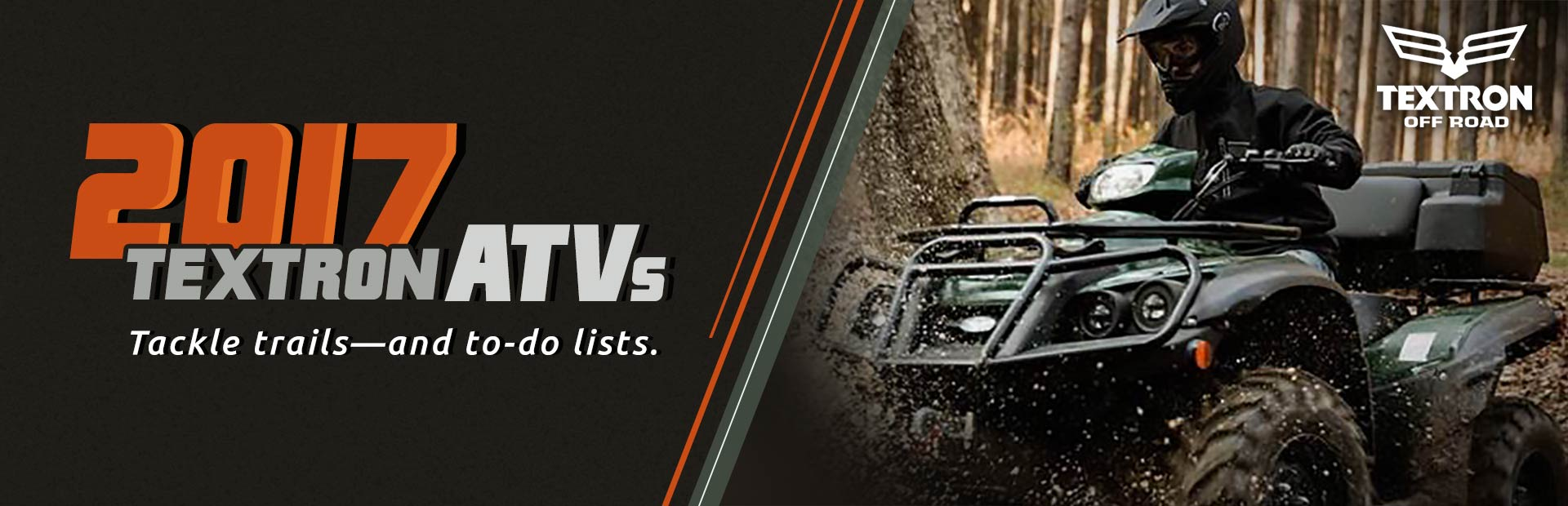 2017 Textron ATVs: Click here to view the models.