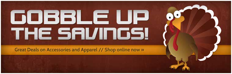 Gobble up the savings! We have great deals on accessories and apparel!