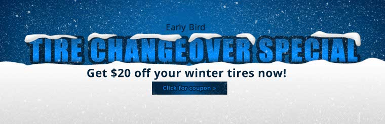 Get $20 off winter tires. Click here to print the coupon.