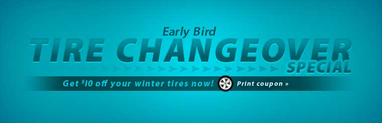 Get $10 off your winter tires now! Click here to print the coupon.