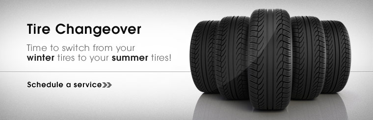 It's time to switch from your winter tires to your summer tires! Click here to schedule a service.