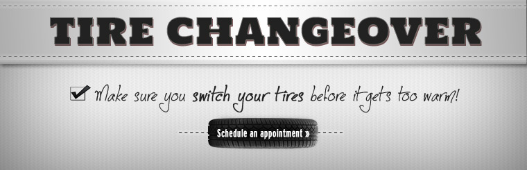 Make sure you switch your tires before it gets too warm! Click here to schedule an appointment.