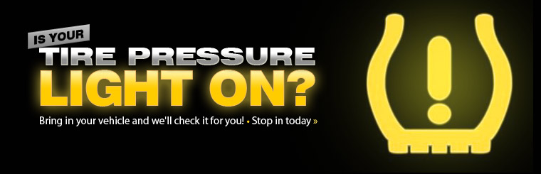 Is your tire pressure light on? Bring in your vehicle and we'll check it for you and turn that light off.