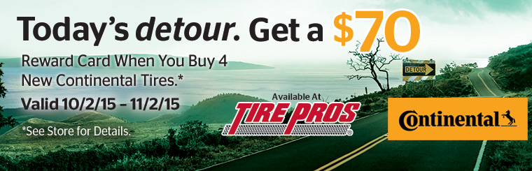 Tire Pros Continental Tire Rebate: Click here for details.