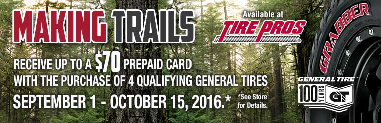 Receive up to a $70 prepaid card with a qualifying General Tire purchase! Click here for details.