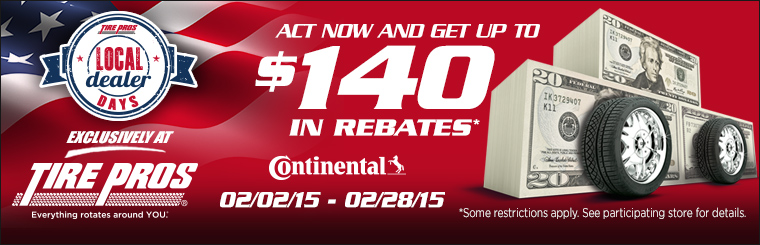 Tire Pros Local Dealer Days Continental Rebate: Click here for details.