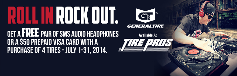 General Tire Roll In Rock Out Promotion: Click here for details.
