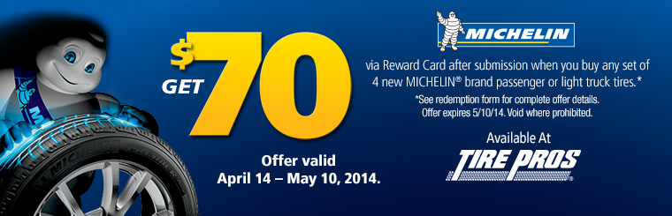 Michelin® Get $70 Offer: Click here for details.