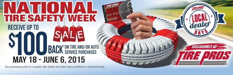 Tire Pros National Tire Safety Week: Click here for details.