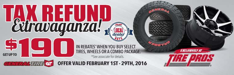 Tire Pros Tax Refund Extravaganza: Click here to contact us for details.