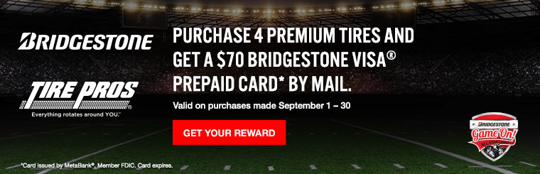 "Bridgestone Tire ""Game On"" Rebate: Click here for details."