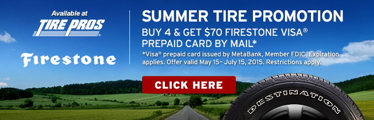Firestone Summer Tire Promotion: Click here for details.