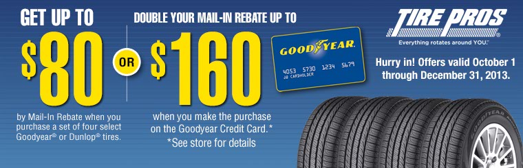 Goodyear Mail-In Rebate: Click here for details.