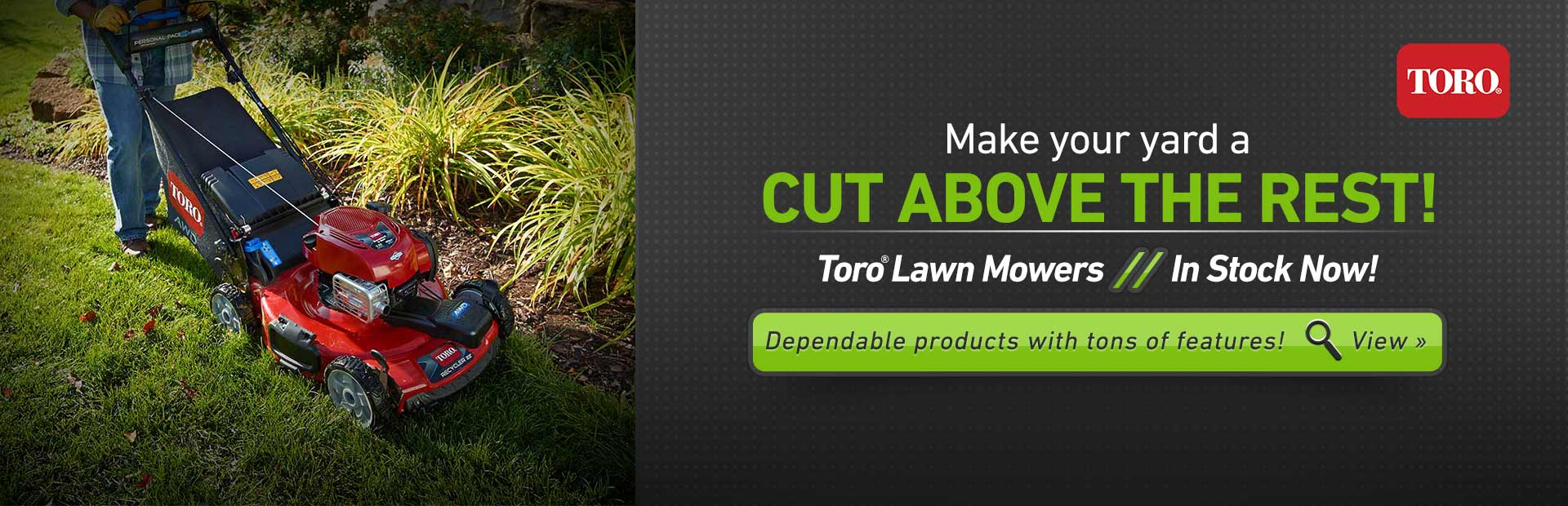 Click here to view Toro lawn mowers.